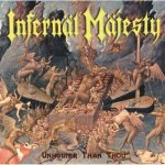 INFERNAL MAJESTY: Unholier Than Thu (CD, +5 bonus)