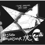 PAJTÁS DALOLJUNK - Magyar HC 1984-1988 (LP)