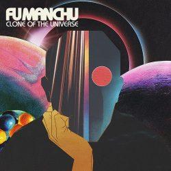 FU MANCHU: Clone Of The Universe (CD)