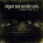 ERBEN DEN SCHÖPFUNG: Narbe Der Zeit (CD)