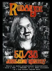 RUDÁN JOE: 50/30 Jubileumi koncert (DVD)