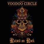 VOODOO CIRLCE: Raised On Rock (CD)