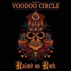 VOODOO CIRLCE: Raised On Rock (CD, +2 bonus)