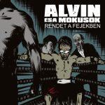 ALVIN ÉS A MÓKUSOK: Rendet a fejekben (CD)