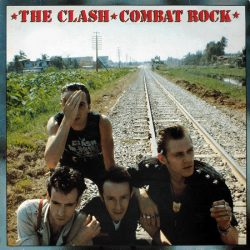 CLASH: Combat Rock (LP)