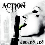 ACTION: Ébredő erő (CD)