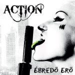 ACTION: Ébredő erő (CD) (akciós!)