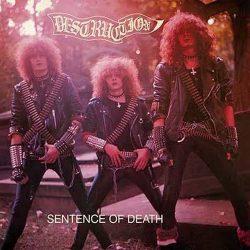 DESTRUCTION: Sentence Of Death (CD, 2018 reissue)