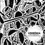 LEUKÉMIA: Közel a fejhajlítógéphez (CD)