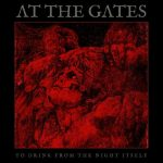 AT THE GATES: To Drink From The Night Itself (CD)