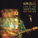 ALVIN LEE & CO.: Live At The Academy Of Music New York 1975 (CD)
