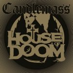 CANDLEMASS: House Of Doom (CD)