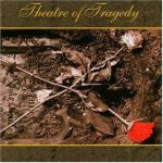 THEATRE OF TRAGEDY: Theatre Of Tragedy (CD, +4 bonus)