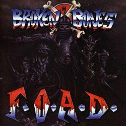 BROKEN BONES: F.O.A.D. (LP)