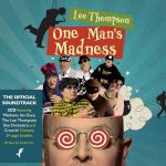 LEE THOMPSON: One Man's Madness (2CD)