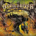 DEVILDRIVER: Outlaws 'til The End Vol.1. (CD)