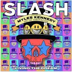 SLASH: Living The Dream (2LP, 180 gr)