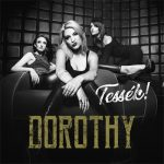DOROTHY: Tessék! (CD)