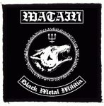 WATAIN: Black Metal Militia (95x95) (felvarró)