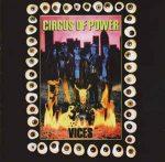 CIRCUS OF POWER: Vices (CD, +5 bonus)