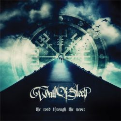 WALL OF SLEEP: The Road Through The Never (CD)