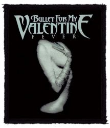BULLET FOR MY VALENTINE: Fever (80x95) (felvarró)