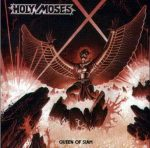 HOLY MOSES: Queen Of Siam (CD)