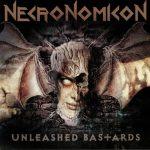 NECRONOMICON: Unleashed Bastards (CD)
