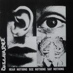 DISCHARGE: Hear Nothing See Nothing Say Bothing (CD, +9 bonus, Deluxe, digipack)