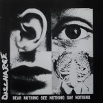 DISCHARGE: Hear Nothing See Nothing Say Bothing (CD, +9 bonus, Deluxe, digipack)