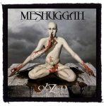 MESHUGGAH: Obzen (95x95) (felvarró)