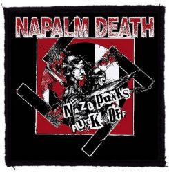 NAPALM DEATH: Nazi Punks (95x95) (felvarró)