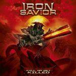 IRON SAVIOR: Kill Or Get Killed (CD)
