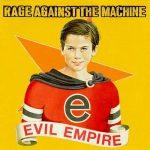 RAGE AGAINST THE MACHINE: Evil Empire (LP, 180 gr)