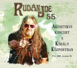 RUDÁN JOE: 55 - Akusztikus koncert (2CD)