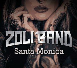 ZOLI BAND: Santa Monica (CD)