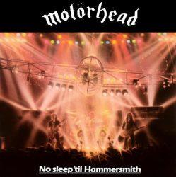 MOTORHEAD: No Sleep 'til Hammersmith (LP)