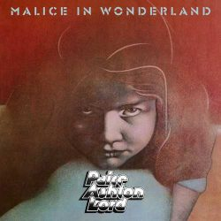 PAICE/ASHTON/LORD: Malice In Wonderland (LP, 2019 reissue)