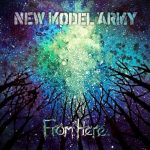NEW MODEL ARMY: From Here (CD, mediabook)