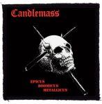 CANDLEMASS: Epicus Doomicus Metallicus (95x95) (felvarró)