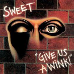 SWEET: Give Us A Wink (CD, +4 bonus, 2017 reissue)
