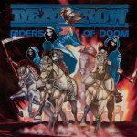 DEATHROW: Riders Of Doom (CD)