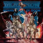 DEATHROW: Riders Of Doom (CD)