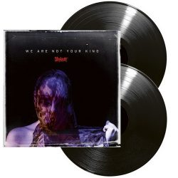 SLIPKNOT: We Are Not Your Kind (2LP)