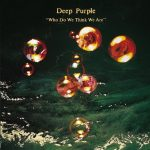 DEEP PURPLE: Who Do We Think We Are (CD)