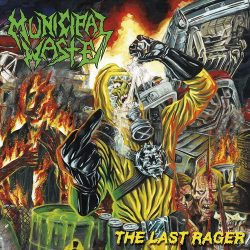 MUNICIPAL WASTE: The Last Rager (CD)