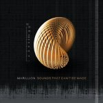 MARILLION: Sounds That Can't Be Made (CD)
