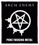 ARCH ENEMY: Pure Fucking Metal (80x95) (felvarró)