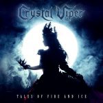 CRYSTAL VIPER: Tales Of Fire And Ice (CD)