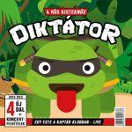 DIKTÁTOR: A hős kisteknős (CD)
